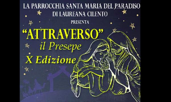 Laureana Cilento, 'Attraverso il Presepe' giunge alla X edizione