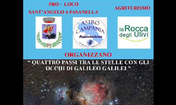 Sant'Angelo a Fasanella, 'Quattro passi tra le stelle con gli occhi di Galileo Galilei'